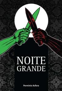 NOITE GRANDE